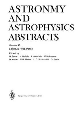 Literature 1988, Part 2 - Astronomy and Astrophysics Abstracts 46 (Paperback)