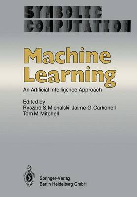 Machine Learning: An Artificial Intelligence Approach - Artificial Intelligence (Paperback)
