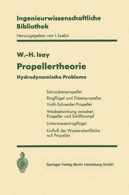 Propellertheorie: Hydrodynamische Probleme - Ingenieurwissenschaftliche Bibliothek Engineering Science Li (Paperback)