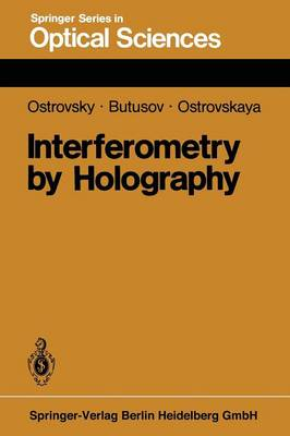 Interferometry by Holography - Springer Series in Optical Sciences 20 (Paperback)