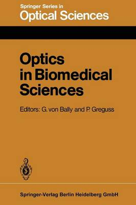 Optics in Biomedical Sciences: Proceedings of the International Conference, Graz, Austria, September 7-11, 1981 - Springer Series in Optical Sciences 31 (Paperback)