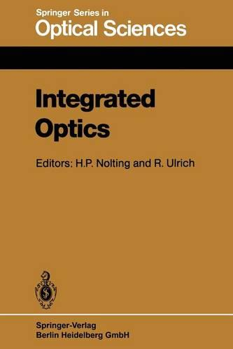 Integrated Optics: Proceedings of the Third European Conference, ECIO'85, Berlin, Germany, May 6-8, 1985 - Springer Series in Optical Sciences 48 (Paperback)