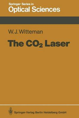 The CO2 Laser - Springer Series in Optical Sciences 53 (Paperback)
