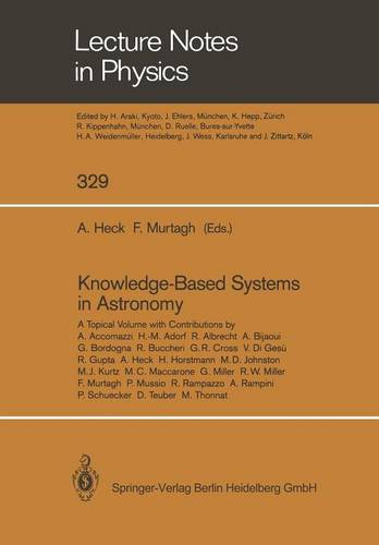 Knowledge-Based Systems in Astronomy - Lecture Notes in Physics 329 (Paperback)