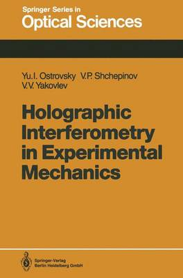 Holographic Interferometry in Experimental Mechanics - Springer Series in Optical Sciences 60 (Paperback)