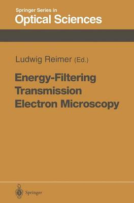 Energy-Filtering Transmission Electron Microscopy - Springer Series in Optical Sciences 71 (Paperback)