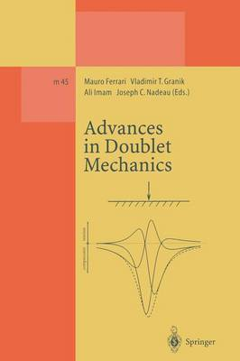 Advances in Doublet Mechanics - Lecture Notes in Physics Monographs 45 (Paperback)