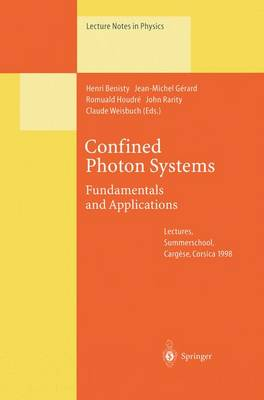 Confined Photon Systems: Fundamentals and Applications - Lecture Notes in Physics 531 (Paperback)