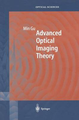 Advanced Optical Imaging Theory - Springer Series in Optical Sciences 75 (Paperback)