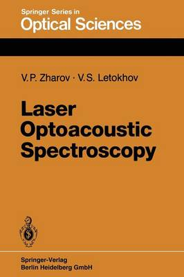 Laser Optoacoustic Spectroscopy - Springer Series in Optical Sciences 37 (Paperback)