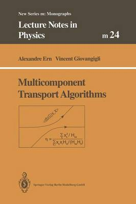 Multicomponent Transport Algorithms - Lecture Notes in Physics Monographs 24 (Paperback)