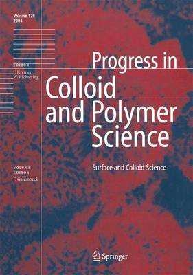 Surface and Colloid Science - Progress in Colloid and Polymer Science 128 (Paperback)