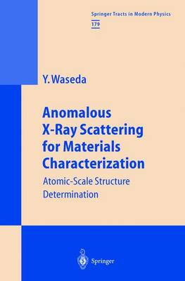 Anomalous X-Ray Scattering for Materials Characterization: Atomic-Scale Structure Determination - Springer Tracts in Modern Physics 179 (Paperback)