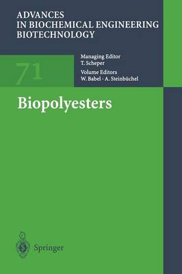 Biopolyesters - Advances in Biochemical Engineering/Biotechnology 71 (Paperback)