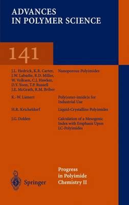 Progress in Polyimide Chemistry II - Advances in Polymer Science 141 (Paperback)