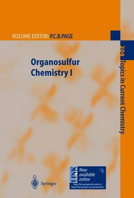 Organosulfur Chemistry I - Topics in Current Chemistry 204 (Paperback)