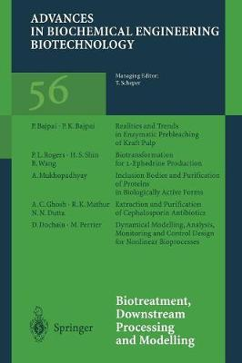 Biotreatment, Downstream Processing and Modelling - Advances in Biochemical Engineering/Biotechnology 56 (Paperback)