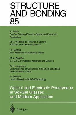Optical and Electronic Phenomena in Sol-Gel Glasses and Modern Application - Structure and Bonding 85 (Paperback)