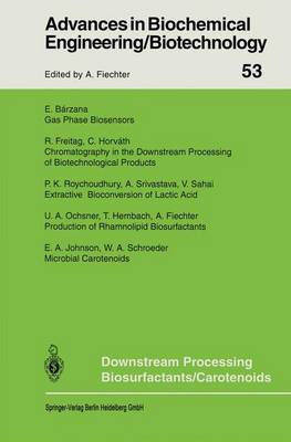 Downstream Processing Biosurfactants Carotenoids - Advances in Biochemical Engineering/Biotechnology 53 (Paperback)