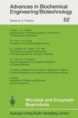 Microbial and Enzymatic Bioproducts - Advances in Biochemical Engineering/Biotechnology 52 (Paperback)