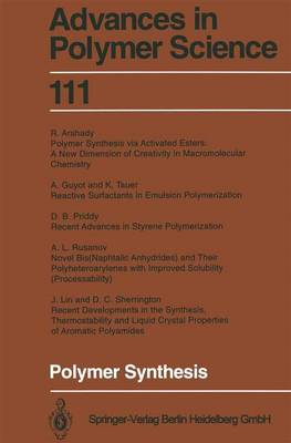 Polymer Synthesis - Advances in Polymer Science 111 (Paperback)