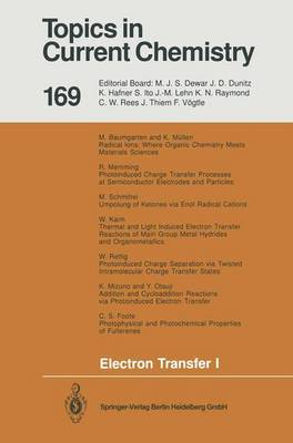 Electron Transfer I - Topics in Current Chemistry 169 (Paperback)