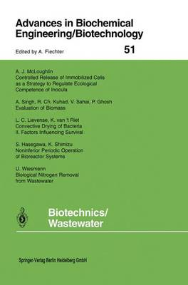 Biotechnics/Wastewater - Advances in Biochemical Engineering/Biotechnology 51 (Paperback)