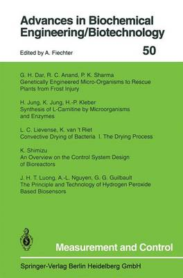 Measurement and Control - Advances in Biochemical Engineering/Biotechnology 50 (Paperback)