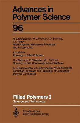 Filled Polymers I: Science and Technology - Advances in Polymer Science 96 (Paperback)