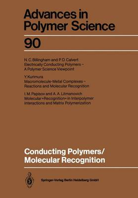 Conducting Polymers/Molecular Recognition - Advances in Polymer Science 90 (Paperback)