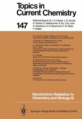 Synchrotron Radiation in Chemistry and Biology II - Topics in Current Chemistry 147 (Paperback)