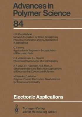 Electronic Applications - Advances in Polymer Science 84 (Paperback)