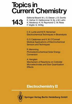 Electrochemistry II - Topics in Current Chemistry 143 (Paperback)