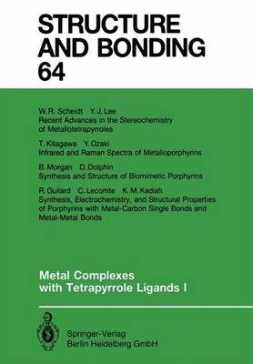 Metal Complexes with Tetrapyrrole Ligands I - Structure and Bonding 64 (Paperback)