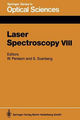 Laser Spectroscopy VIII: Proceedings of the Eighth International Conference, Are, Sweden, June 22-26, 1987 - Springer Series in Optical Sciences 55 (Paperback)