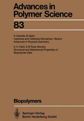 Biopolymers - Advances in Polymer Science 83 (Paperback)