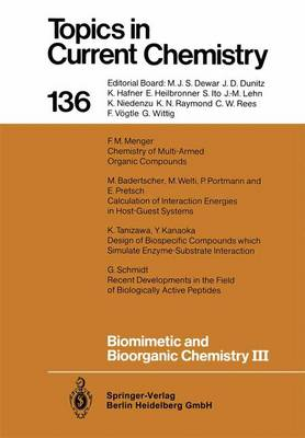 Biomimetic and Bioorganic Chemistry III - Topics in Current Chemistry 136 (Paperback)