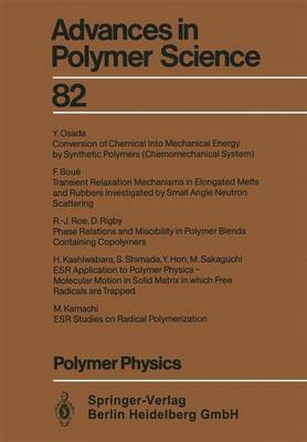 Polymer Physics - Advances in Polymer Science 82 (Paperback)