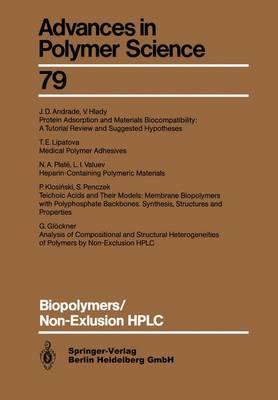 Biopolymers/Non-Exclusion HPLC - Advances in Polymer Science 79 (Paperback)