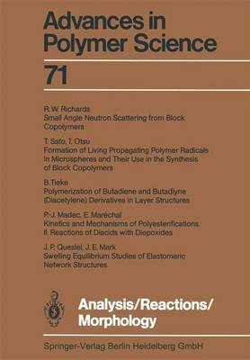 Analysis/Reactions/Morphology - Advances in Polymer Science 71 (Paperback)