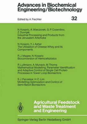 Agricultural Feedstock and Waste Treatment and Engineering - Advances in Biochemical Engineering/Biotechnology 32 (Paperback)