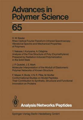 Analysis/Networks/Peptides - Advances in Polymer Science 65 (Paperback)