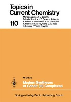 Modern Syntheses of Cobalt (III) Complexes - Topics in Current Chemistry 110 (Paperback)