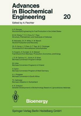 Bioenergy - Advances in Biochemical Engineering/Biotechnology 20 (Paperback)