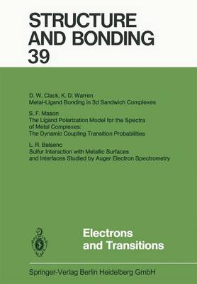Electrons and Transitions - Structure and Bonding 39 (Paperback)
