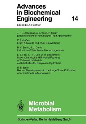 Microbial Metabolism - Advances in Biochemical Engineering/Biotechnology 14 (Paperback)