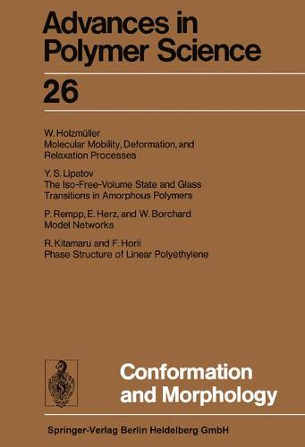 Conformation and Morphology - Advances in Polymer Science 26 (Paperback)
