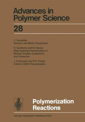 Polymerization Reactions - Advances in Polymer Science 28 (Paperback)