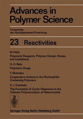 Reactivities - Advances in Polymer Science 23 (Paperback)