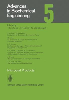 Microbial Products - Advances in Biochemical Engineering/Biotechnology 5 (Paperback)